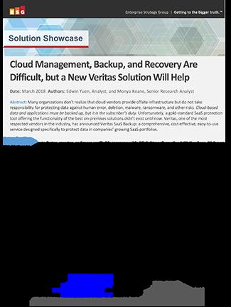 ESG Solution Showcase: Veritas SaaS Backup